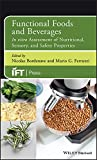 Functional Foods and Beverages: In Vitro Assessment of Nutritional, Sensory, and Safety Properties