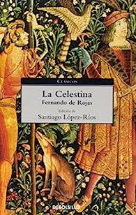 La Celestina par Fernando De Rojas