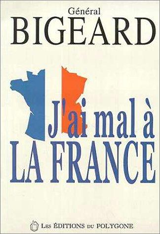 J'ai mal à la France