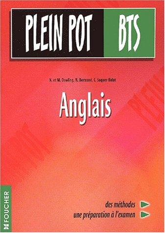 Anglais : BTS tertiaires par N. Dowling, N. Bertrand, C. Saquer-Balat