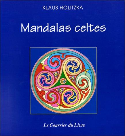 Mandalas celtes par Klaus Holitzka