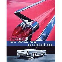 L'atlas : Les voitures américaines