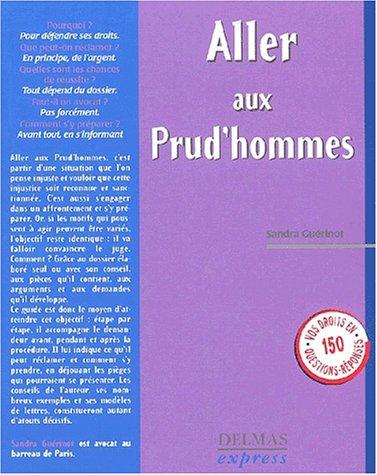 Aller aux prud'hommes par Sandra Guérinot