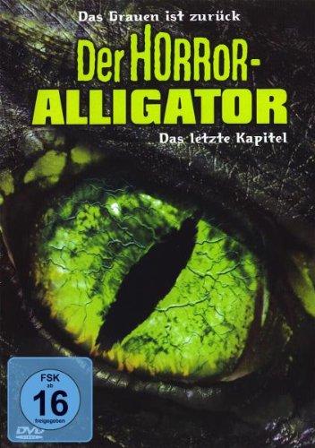 Der Horror-Alligator - Das letzte Kapitel