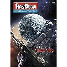 """Perry Rhodan 2780: Haluts Weg: Perry Rhodan-Zyklus """"Das Atopische Tribunal"""" (Perry Rhodan-Die Gröβte Science- Fiction- Serie)"""
