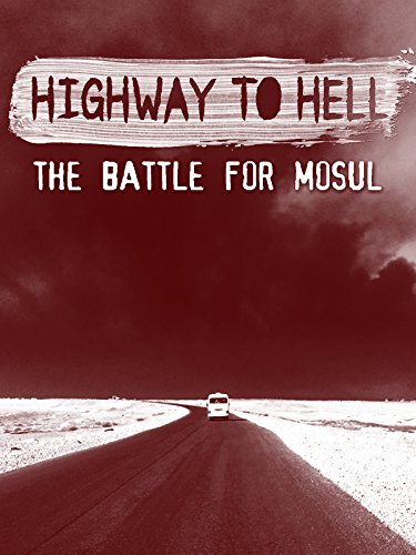 highway-to-hell-the-battle-for-mosul