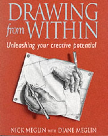 Drawing from within: Unleashing Your Creative Potential por Diane Meglin