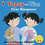 Topsy and Tim: First Sleepover (Topsy & Tim)