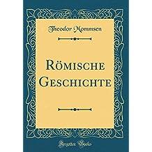 Römische Geschichte, Vol. 2: Von der Schlacht von Pydna bis auf Sullas Tod (Classic Reprint)