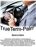 TrueTerm-Palm EuroVersion, 1 CD-ROM Dtsch.-Engl./Dtsch.-Span./Dtsch.-Italien./Dtsch.-Französ. 600.000 Einträge pro Spr