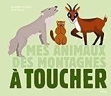 ANIMAUX DES MONTAGNES A TOUCHER