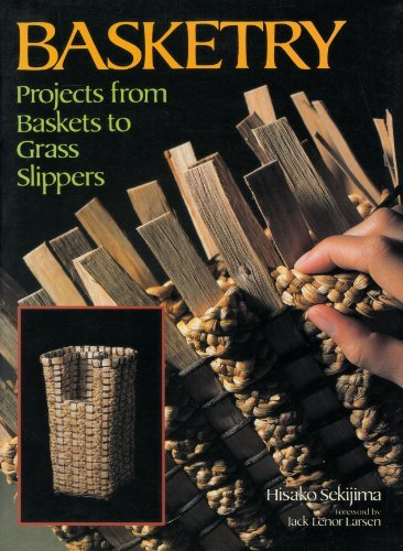Basketry: Projects from Baskets to Grass Slippers by Hisako Sekijima (1991-07-02)