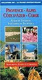 PROVENCE-ALPES-COTE D'AZUR-CORSE. Guide du tourisme industriel et technique