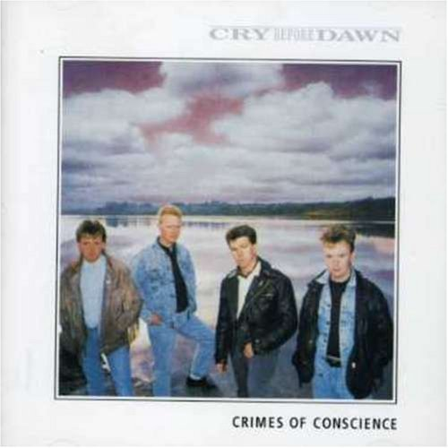 Crimes Of Conscience by Cry Before Dawn