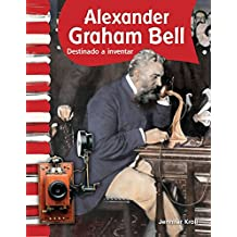 Alexander Graham Bell (Social Studies Readers)