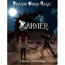 Dragon Kings Saga: Lakyier (Volume 2) (English Edition)
