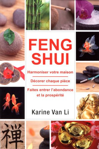 Feng Shui dans votre maison par Karine Van Li