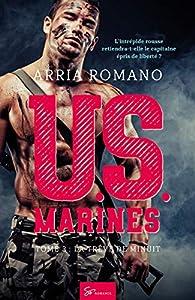 U.S. Marines, tome 3 : La Trêve de minuit par Arria Romano