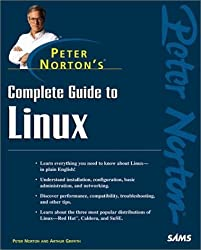 Peter Norton's Complete Guide to Linux with CDROM (Peter Norton (Sams)) by Peter Norton (1999-10-22)