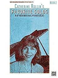 Catherine Rollin's Favorite Solos 2: 9 of Her Original Piano Solos: Early Intermediate / Intermediate (UK Exam Grades 2-4)