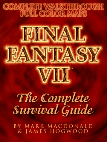 The Final Fantasy VII Survival Guide por Mark MacDonald