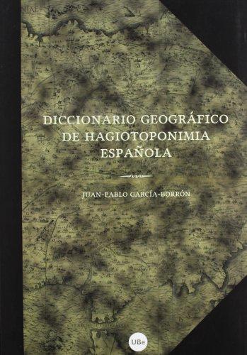 Dicc. Geografico De Hagiotoponimia Española