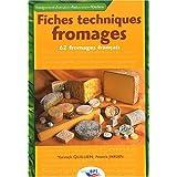 Fiches techniques fromages : 62 fromages français