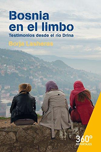 Bosnia en el limbo (Reportajes 360) (Spanish Edition)