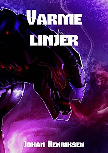 Varme linjer (Norwegian Edition) por Johan Henriksen