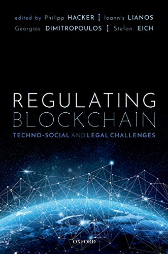 Regulating Blockchain: Techno-Social and Legal Challenges (English Edition)