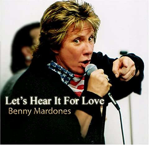 Benny Mardones - Let's Hear It for Love [Import