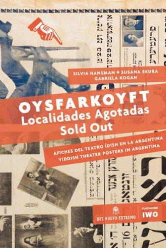 Oysfarkoyft: Localidades Agotadas