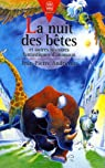 La Nuit des Bêtes : et Autres Histoires Fantastiques d'Animaux