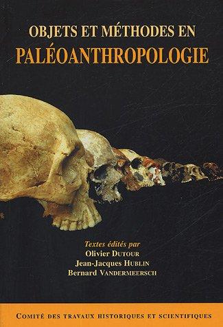 Objets et méthodes en paléoanthropologie