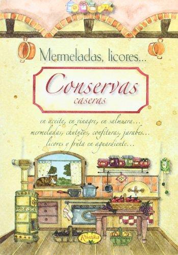 Conservas Caseras (Cocina casera) por Equipo Todolibro