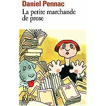 La saga Malaussène (3) : La petite marchande de prose