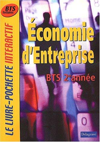 Le Livre-Pochette interactif : Economie d'entreprise, BTS 2ème année (Manuel)