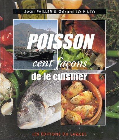 Poisson. : Cent façons de le cuisiner