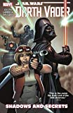 Star Wars: Darth Vader, Volume 2: Shadows and Secrets by Kieron Gillen (2016-01-05)