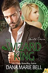 The Wizard King (Heart's Desire Book 3) (English Edition)