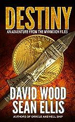 Destiny: An Adventure from the Myrmidon Files