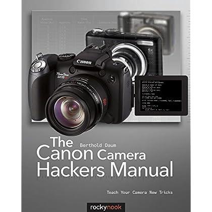 The Canon Camera Hackers Manual by Berthold Daum (7-Jun-2010) Paperback