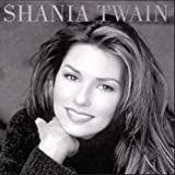 Shania Twain: Shania Twain (Audio CD)
