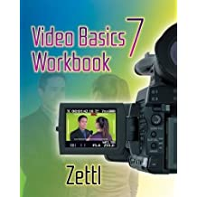 Video Basics 7 Workbook (Wadsworth Series in Broadcast and Production)