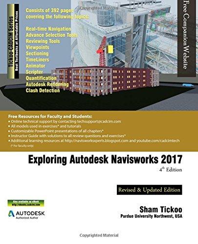 Exploring Autodesk Navisworks 2017 por Prof. Sham Tickoo Purdue University Northwest