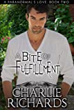 A Bite of Fulfillment (A Paranormal's Love Book 2)