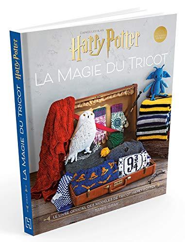 Harry Potter La magie du tricot: Le livre officiel des modèles de tricot Harry Po
