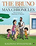 #9: The Bruno and Max Chronicles