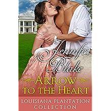 Arrow to the Heart (Louisiana Plantation Collection Book 3) (English Edition)