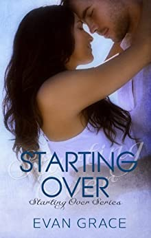 Starting Over (Starting Over Series Book 1) (English Edition) par [Grace, Evan]